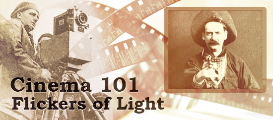 Cinema 101: Flickers of Light