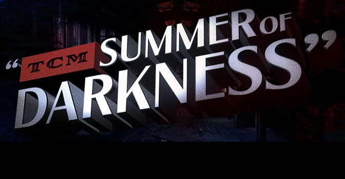 TCM_Summer_of_Darkness-feat
